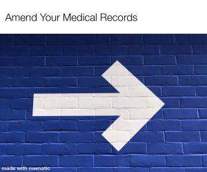 Template letter to amend your Medical Records